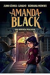 Una herencia peligrosa (Amanda Black 1) Versión Kindle