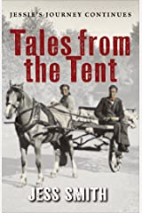 Tales from the Tent: Jessie's Journey Continues Kindle Edition