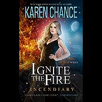 Ignite the Fire: Incendiary (English Edition)