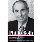 Philip Roth: The American Trilogy 1997-2000 (LOA #220): American Pastoral / I Married a Communist / The Human Stain (Library