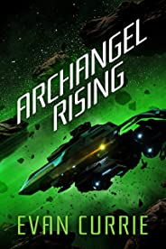 Archangel Rising (Archangel One Book 2) (English Edition)