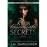 À nos tourments secrets (À nos démons intimes t. 2)