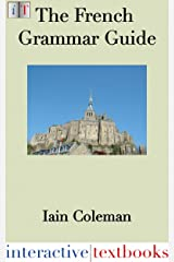 The French Grammar Guide Kindle Edition