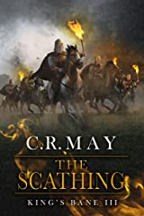 The Scathing (King's Bane Book 3) Kindle Edition