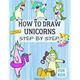 Anyone Can Draw Unicorns: Easy Step-by-Step Drawing Tutorial for Kids, Teens, and Beginners How to Learn to Draw Unicorns Boo