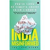 India Misinformed: The True Story