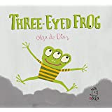 Three-Eyed Frog: 3 (Pink Monster Collection)