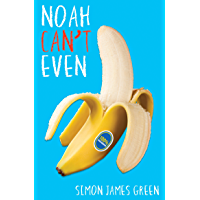 Noah Can't Even (English Edition)
