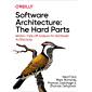 Software Architecture: The Hard Parts (English Edition)