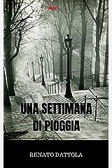 UNA SETTIMANA DI PIOGGIA (Ispettore Farfan Vol. 1) Formato Kindle