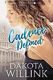 Cadence Defined (Cadence Duet Book 2) (English Edition)
