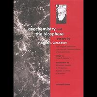 Geochemistry and the Biosphere: Essays (English Edition)