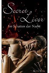 Secret Lover: Im Schatten der Nacht Kindle Ausgabe