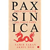 PAX SINICA: Implications for the Indian Dawn