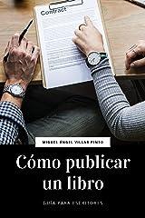 Cómo publicar un libro (Guía para escritores nº 2) (Spanish Edition) Kindle Ausgabe