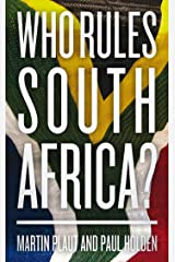 Who Rules South Africa? Kindle Edition