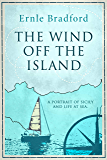 The Wind Off The Island: A Portrait of Sicily and Life at Sea