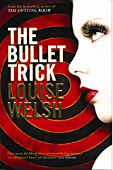 The Bullet Trick Kindle Edition
