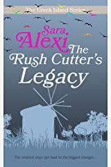 The Rush Cutter's Legacy (The Greek Island Series Book 4) Kindle Edition