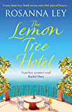 The Lemon Tree Hotel: An enchanting story about family, love and secrets that is perfect for summer!