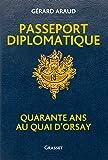 Passeport diplomatique: Quarante ans au Quai d'Orsay