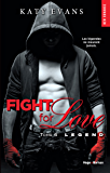 Fight for love - tome 6 Legend (NEW ROMANCE)