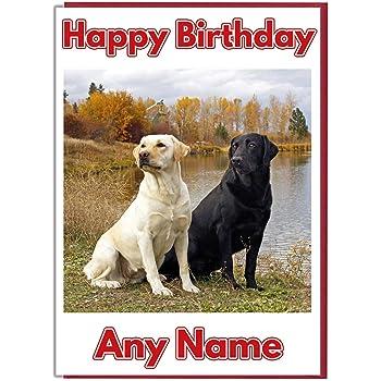 Ak Giftshop Personalised Birthday Card Black And Yellow Labrador