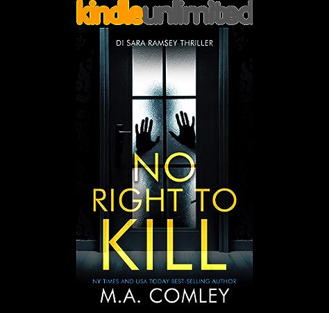 No Right To Kill Di Sara Ramsey Book 1 Ebook Comley M A Amazon Co Uk Kindle Store