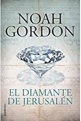 El diamante de Jerusalén (BIBLIOTECA NOAH GORDON) Versión Kindle