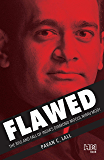 Flawed: The Rise and Fall of India's Diamond Mogul Nirav Modi