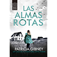 Las almas rotas (Lottie Parker nº 7) (Spanish Edition)