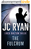 The Fulcrum: A Rex Dalton Thriller (English Edition)