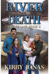 River of Death (Savage Law Book 2) Kindle Edition