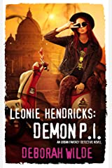 Leonie Hendricks: Demon P.I.: An Urban Fantasy Detective Novel Kindle Edition