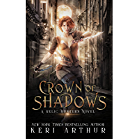 Crown of Shadows (A Relic Hunters Novel Book 1) (English Edition)