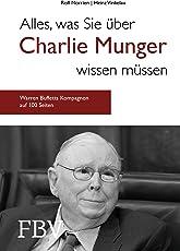 Alles, was Sie über Charlie Munger wissen müssen: Warren Buffetts Kompagnon auf gerade mal 100 Seiten