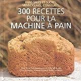 300 recettes pour la machine à pain