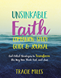 Unsinkable Faith Study Guide: God-Filled Strategies to Transform the Way You Think, Feel, and Live (English Edition)