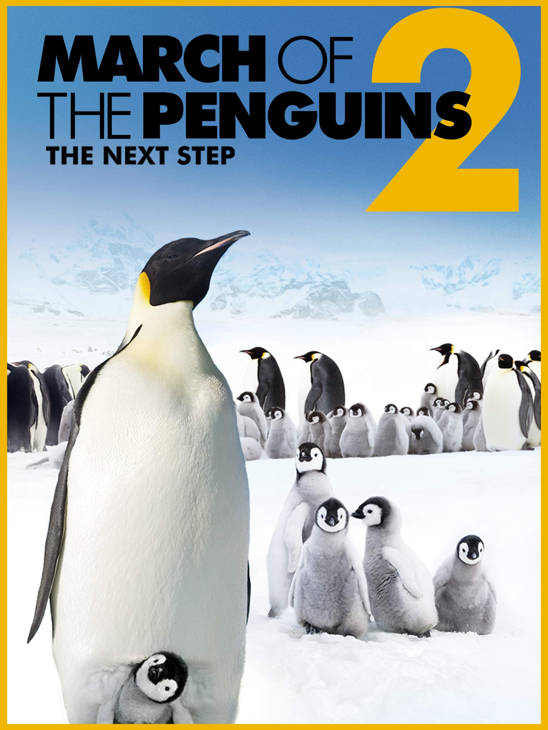 March of the Penguins 2 : The Next Step