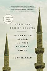 Notes on a Foreign Country: An American Abroad in a Post-American World (International Edition)