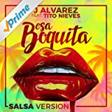 Esa Boquita (Salsa Version)