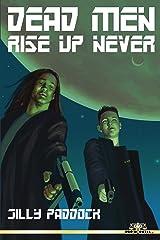 Dead Men Rise Up Never Kindle Edition