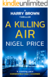 A Killing Air (Harry Brown Thriller Book 1)