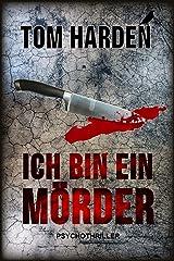 Ich bin ein Mörder: Psychothriller Kindle Ausgabe
