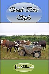 Quad Bike Style Kindle Edition