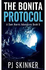 The Bonita Protocol: A Sam Harris Adventure Kindle Edition