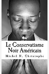 Le Conservatisme Noir Américain Format Kindle