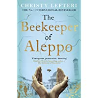 The Beekeeper of Aleppo: The Sunday Times… by Christy Lefteri