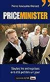 Priceminister - Toutes les entreprises ont été petites un jour: Toute entreprise a été petite un jour (LES CARNETS DE)