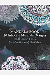 Mandala Book - 50 Intricate Mandala Designs: Adult Coloring Book for Relaxation and Meditation Taschenbuch